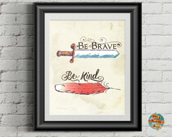 Be brave be kind, sword and feather, nursery room printable poster, vintage style, instant download