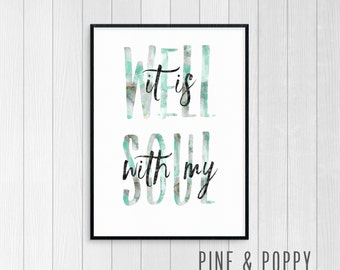 It Is Well With My Soul Print - Digital Art Print - Scripture Print - JPEG File - Instant Download