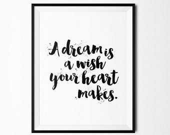 A Dream is a Wish Printable