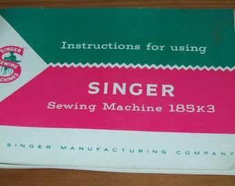 Instruction booklet for Singer Sewing Machine 185K 1958 original manual
