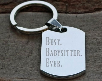 Best Babysitter Ever Dog Tag Personalized Engraved Key Chain
