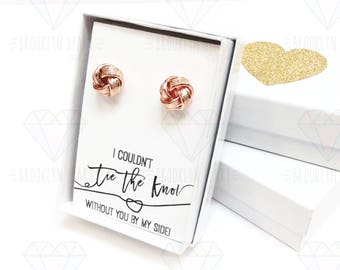 Rose Gold Love Knot Earrings, Tie The Knot Stud Earrings, Bridesmaid Gift Earrings, Bridesmaid Proposal Jewelry, Maid of Honor Earrings