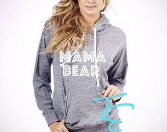 Mama Bear. Mama bear hoodie. Mama Bear sweater. Mama bear shirt . Momlife. Gift for mom. Made by ThinkElite1.