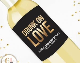 Drunk On Love Bachelorette Party Label, Bachelorette Wine Label, Bachelorette Champagne Label, Drunk in Love Bachelorette Decor
