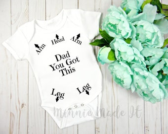Dad You Got This - Hilarious Baby Bodysuit - Funny Baby Onepiece, Cute Newborn Baby Shirt, Funny Baby Girl Clothes - Perfect Gift For Dad