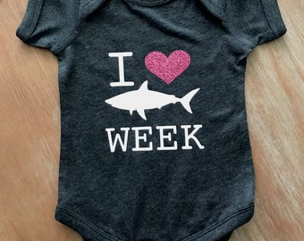 I Love Shark Week Baby Bodysuit or Toddler Shirt - Customize Your Color!