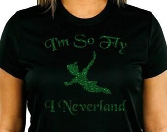 I'm so fly, I Neverland, Peter Pan inspired Glitter T-shirt,