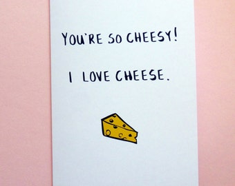 You're So Cheesy! Illustrated Lovers Valentine's Day Greeting Card
