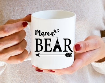 Mama Bear Coffee Mug - Perfect Mothers Day Gift - Great Gift for Mom
