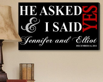 Personalized Couples Canvas Print Wall Art Decor - I Said Yes - Wall Hangings - Wedding Gift - Couples Gift