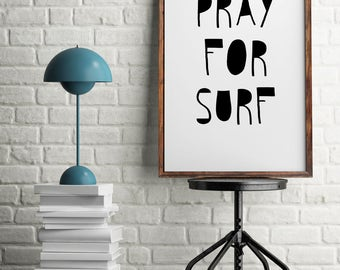 INSTANT DOWNLOAD 20x30 poster Pray for Surf Printable digital PDF Jpeg Hippie boho chic typography studio saying quote sign home decor wall