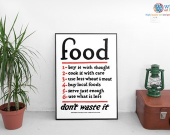 "FOOD ""Don't waste it"" -  Vintage War Poster - print / art / poster - US Food Administration"