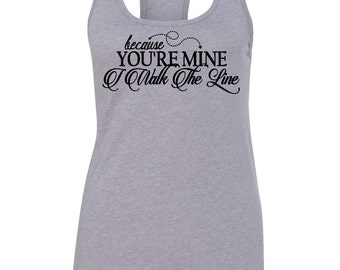 I Walk The Line Tank Top, Country Music Ladies Tank Top, Johnny Cash Tank Top, Concert Racerback Tank Top, Music Tank Top, Song Tank Top