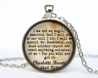 Jane Eyre jewelry quote i am not an angel Charlotte Bronte  Quote Jane Eyre Necklace Jane Eyre pendant