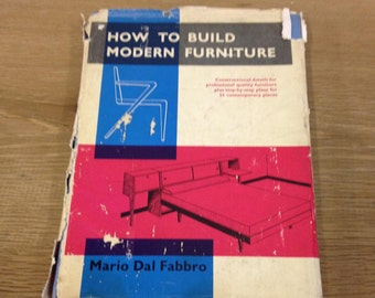 How To Build Modern Furniture By Mario Dal Fabbro. Mid Century Furniture Design. Rare Title.
