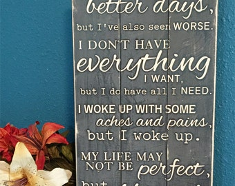 Custom quote wood sign • I AM BLESSED wood sign • Personalized wood sign with custom quote • Custom wooden plaque • I've Seen better days