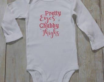 Pretty Eyes, Chubby Thighs Infant Girl Onesie, Bodysuit.  Newborn- 24 Months.  Coral Pink, Silver Glitter