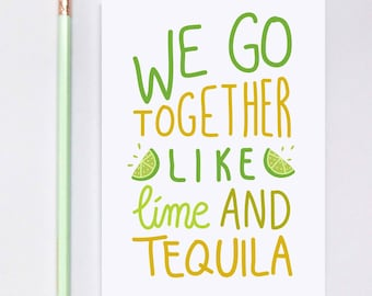 Like Lime and Tequila Greeting Card, long distance boyfriend gift, boyfriend gift, long distance card, long distance relationship card