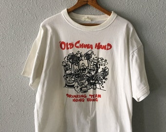Vintage Old China Hand Drinking Team 1980's/90's Wanchai Hong Kong China T Shirt