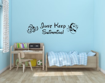 Just Keep Swimming Wall Decal Vinyl Decal Disney Sticker Finding Nemo Finding Dory Bedroom Kid Child