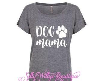 Dog mama shirt, Dog mom shirt, Fur mama shirt, Dog mom, Dog lover shirt, Dog lover, Animal lover, Mother's Day gift, Dolman shirt