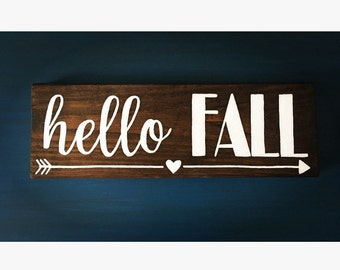 Hello Fall Wood Sign, Rustic Wood Sign, Hand Painted Wood Sign, Hand Made Wall Art, Holiday Gift, Fall Signs, Arrow