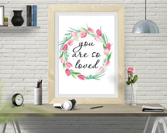 You are so loved, Nursery art, watercolour print, nursery verse, Floral Wreath print, watercolour flowers, Floral print, Baby Room Art