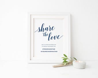 Printable wedding sign, Wedding Share the Love sign, Navy hashtag sign, Calligraphy social media sign, Wedding Hashtag sign, Hashtag sign