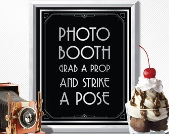Printable PHOTO BOOTH grab a prop & strike a POSE - Art Deco style Great Gatsby 1920's, party decor, wedding decor, selfie station, pictures
