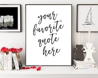 Custom Print, Custom Quote, Personalized Print, Custom Sign, Custom Typography Design, Your Quote Here, Lyrics Custom, Custom Gift Print