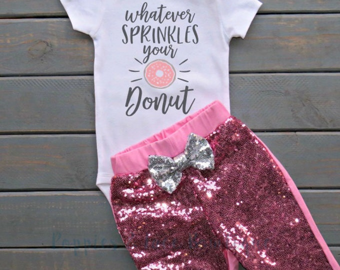 Whatever Sprinkles Your Donut Outfit, Funny Baby Clothing, Baby Shower Gift, Baby Girl Outfit