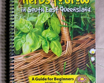 101 Herbs to grow in South East Queensland book // Herb guide // Growing herbs // Subtropical garden // QLD Herb society // Herbal reference