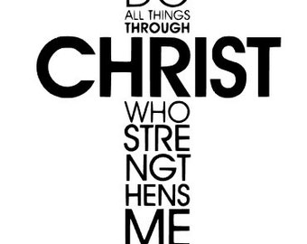 I Can Do All Things Through Christ DECAL