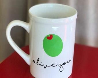 Olive You - Olive Coffee Cup - Olive Coffee Mug - Funny Coffee Cup - Funny Coffee Mug - Funny Valentines Day Gift - Pun Coffee Cup - Pun Mug
