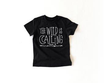 The Wild is calling black Kids toddler baby tee or onesie