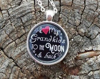 To the moon and back grandkids