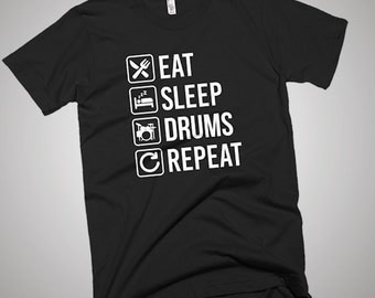 Eat Sleep Drums Repeat Funny T-Shirt