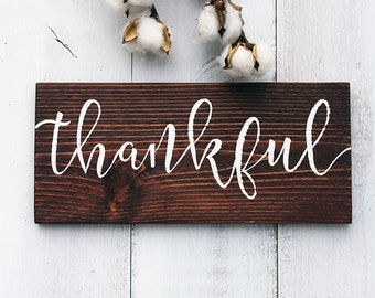Thankful Sign, Wood Thankful Sign, Rustic Home Decor, Dining Room Decor, Thanksgiving Decor, Farmhouse Style, Farmhouse Decor, Rustic Sign