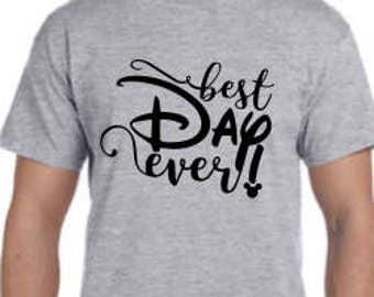 Best Day Ever Disney Shirt, Disney shirt, Custom Disney Shirt, Womens Disney Best Day Shirt, Mens Disney Shirt, Kids Disney Shirt