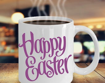Easter Gift Mug 11 oz / 15 oz - Happy Easter Drinking Mug