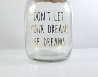 Dreams Quote Mason Jar