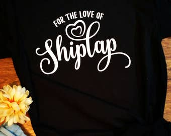For the love of shiplap chip and Joanna Gaines fixer upper tee