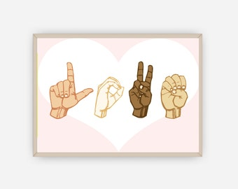 American Sign Language Love Print - ASL Instant Digital Download - Open Heart ASL Art Print - Multicultural Love Print - Inclusive Art Print