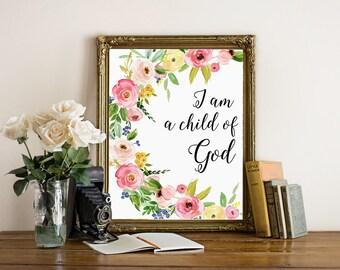 Baby bible room decor, I am a child of God, baby nursery printable, floral bible nursery quote print, scripture art print, christian nursery