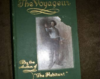 1907 The Voyageur by Drummond Poetry