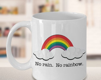 No Rain No Rainbow Mug Ceramic Coffee Cup Encouragement Gift Sympathy Gift Recovery Gift