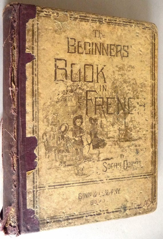The Beginners' Book in French (With Humorous Illustrations) 1886 by Sophie Doriot - Rare Antique Language Instruction Textbook