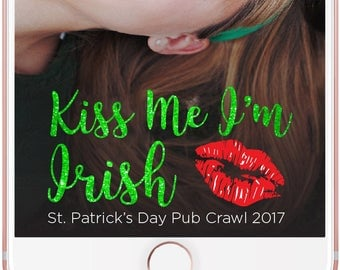 St. Patrick's Day Geofilter Kiss Me I'm Irish