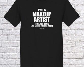 Makeup Artist, I am Makeup Artist, Makeup Artist Occupation Profession Shirt, Makeup Artist Christmas gift