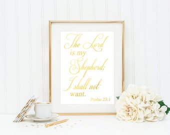 Psalm 23 Religious Quote / Christian Wall Art / Baptism Print / Christian Gifts / Baptism Gift / Baptism Sign / Typography Print / Wall Art
